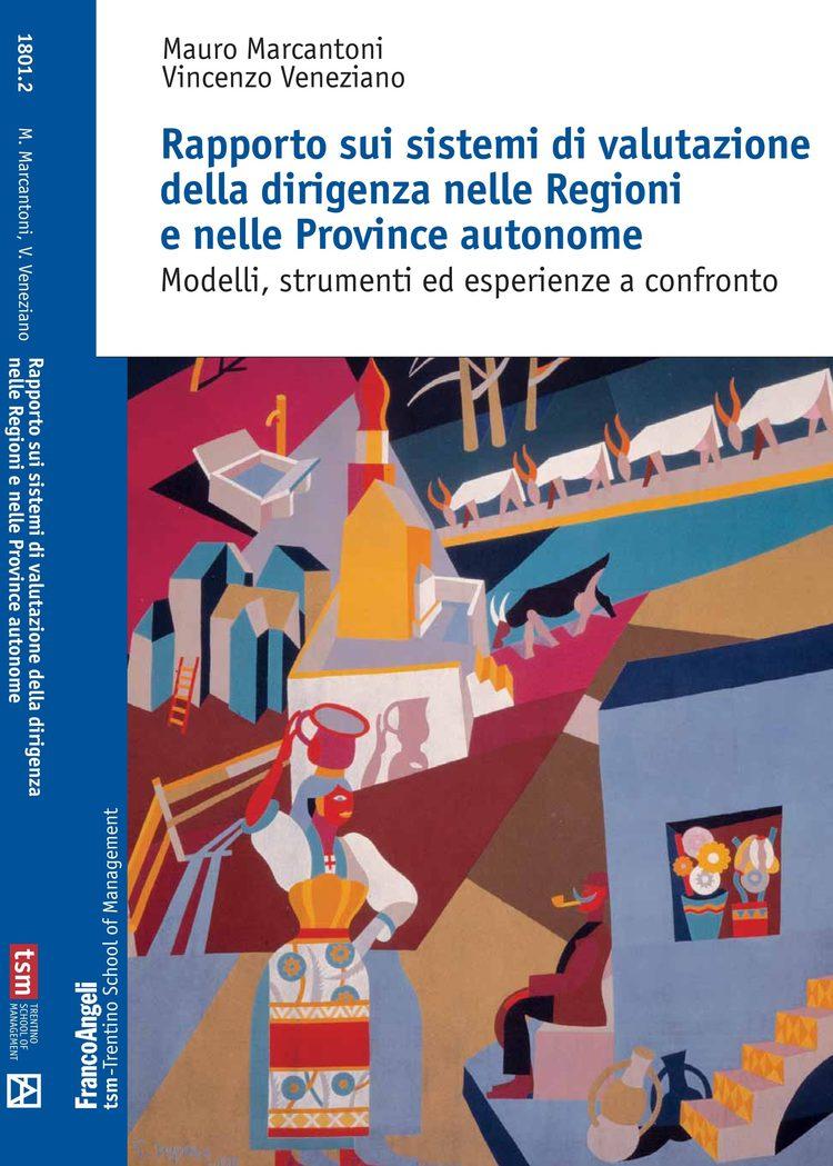 Rapporto sui sistemi di valutazione della dirigenza nelle Regioni e nelle Province autonome.