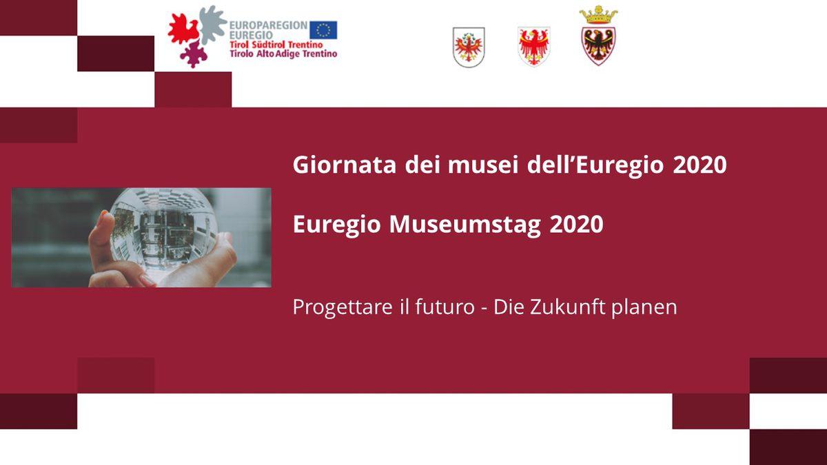 Giornata dei Musei dell'Euregio - Euregio Museumstag