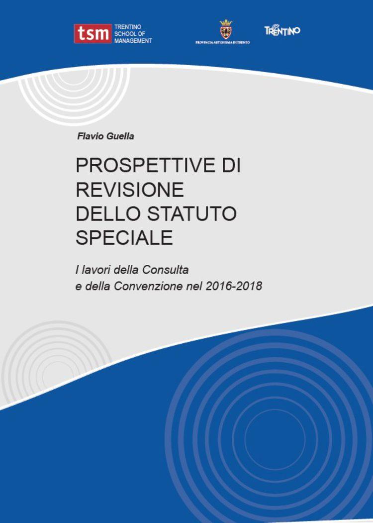 Prospettive di revisione dello Statuto speciale