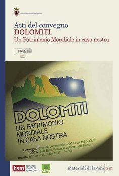 Dolomiti. Un Patrimonio Mondiale in casa nostra