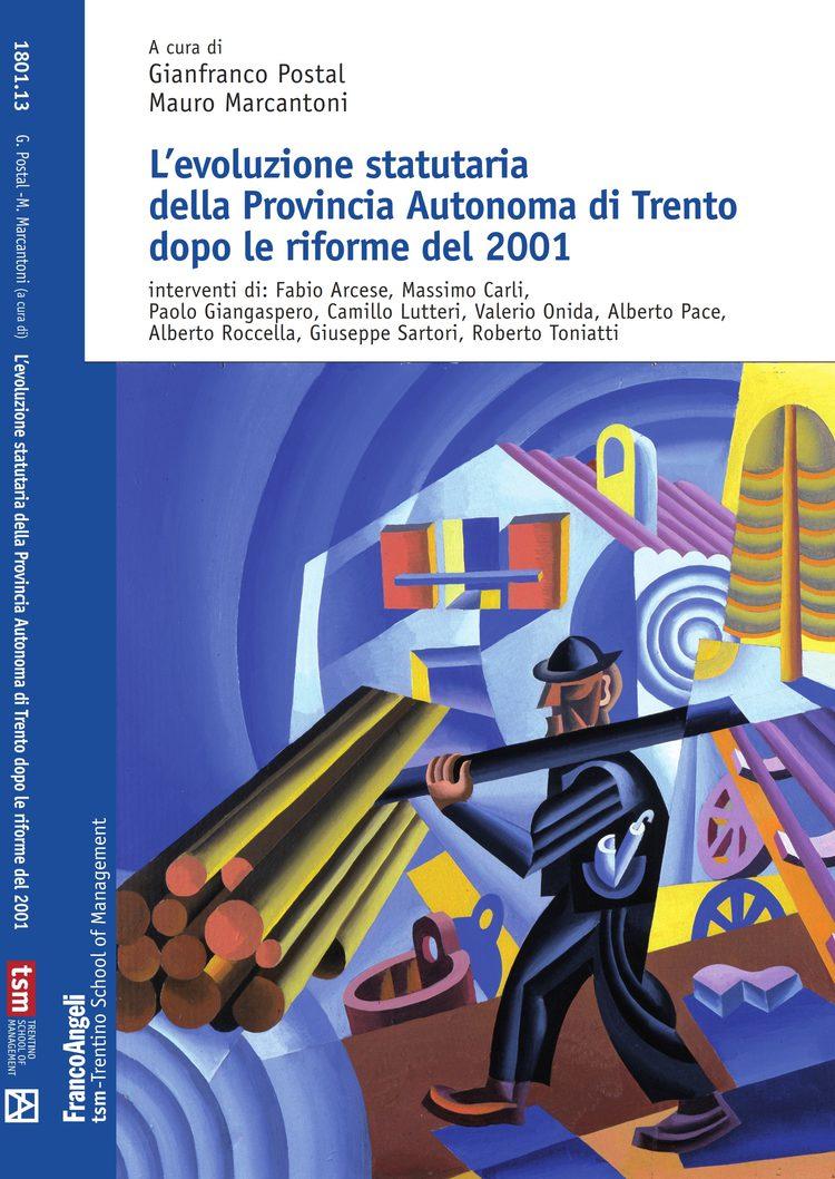 L'evoluzione statutaria della Provincia Autonoma di Trento dopo le riforme del 2001