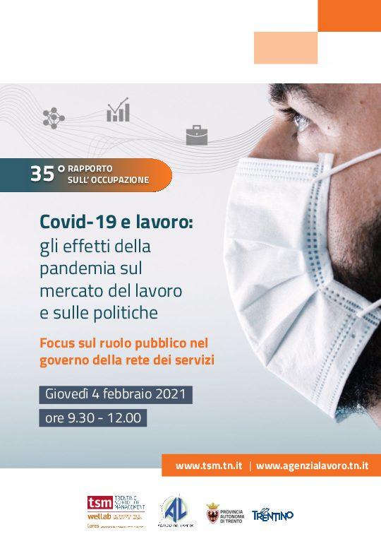 35° Rapporto sull'occupazioneCovid-19 e lavoro: gli effetti della pandemia sul mercato del lavoro e sulle politiche  - Focus sul ruolo pubblico nel governo della rete dei servizi