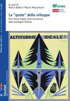 """La """"quota"""" dello sviluppo. Una nuova mappa socio-economica della montagna italiana"""