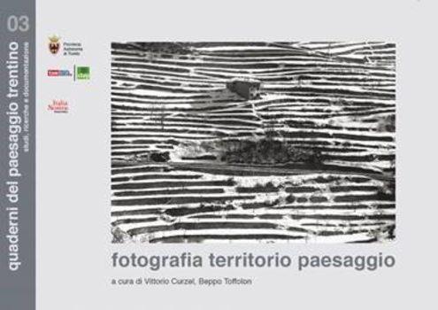 Fotografia territorio paesaggio