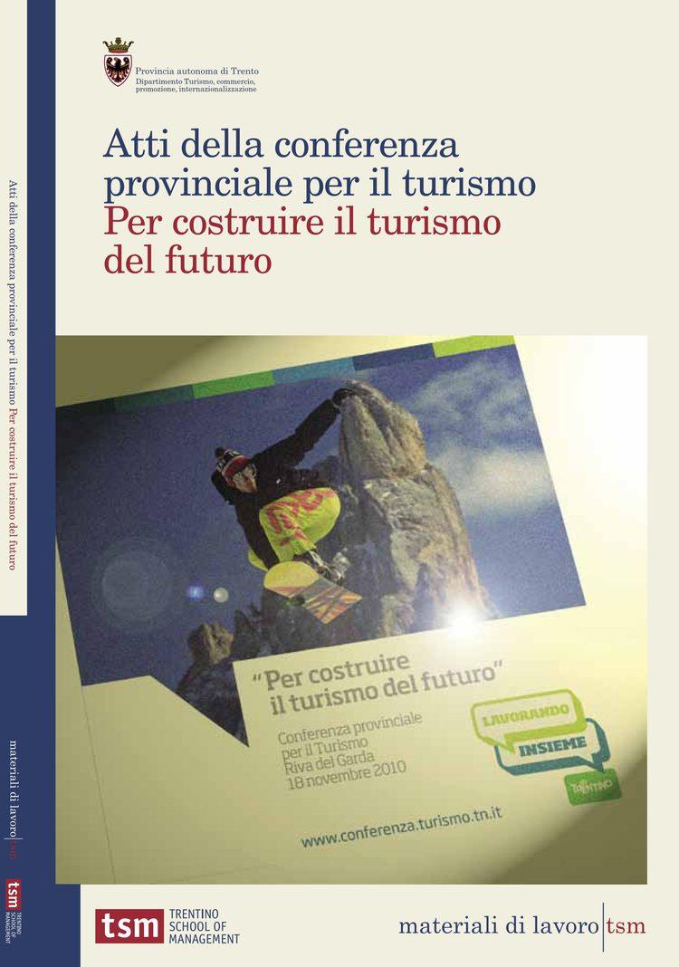 Per costruire il turismo del futuro