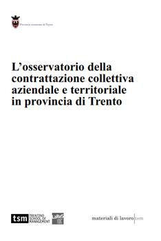 L'osservatorio della contrattazione collettiva aziendale e territoriale in Provincia di Trento