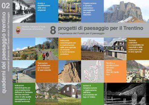 8 progetti di paesaggio per il Trentino.