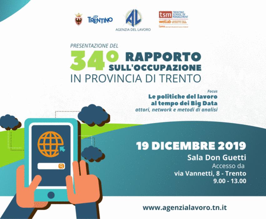 34° Rapporto sull'occupazione in Provincia di Trento - Le politiche del lavoro al tempo dei Big Data. Attori, network e metodi di analisi