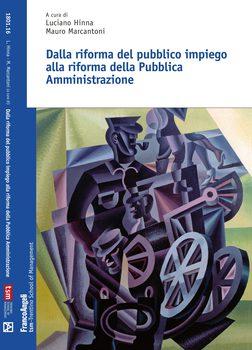 Dalla riforma del pubblico impiego alla riforma della Pubblica Amministrazione