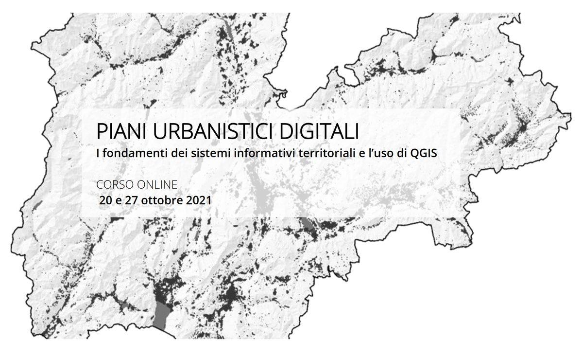 PIANI URBANISTICI DIGITALI. I fondamenti dei sistemi informativi territoriali e l'uso di QGIS