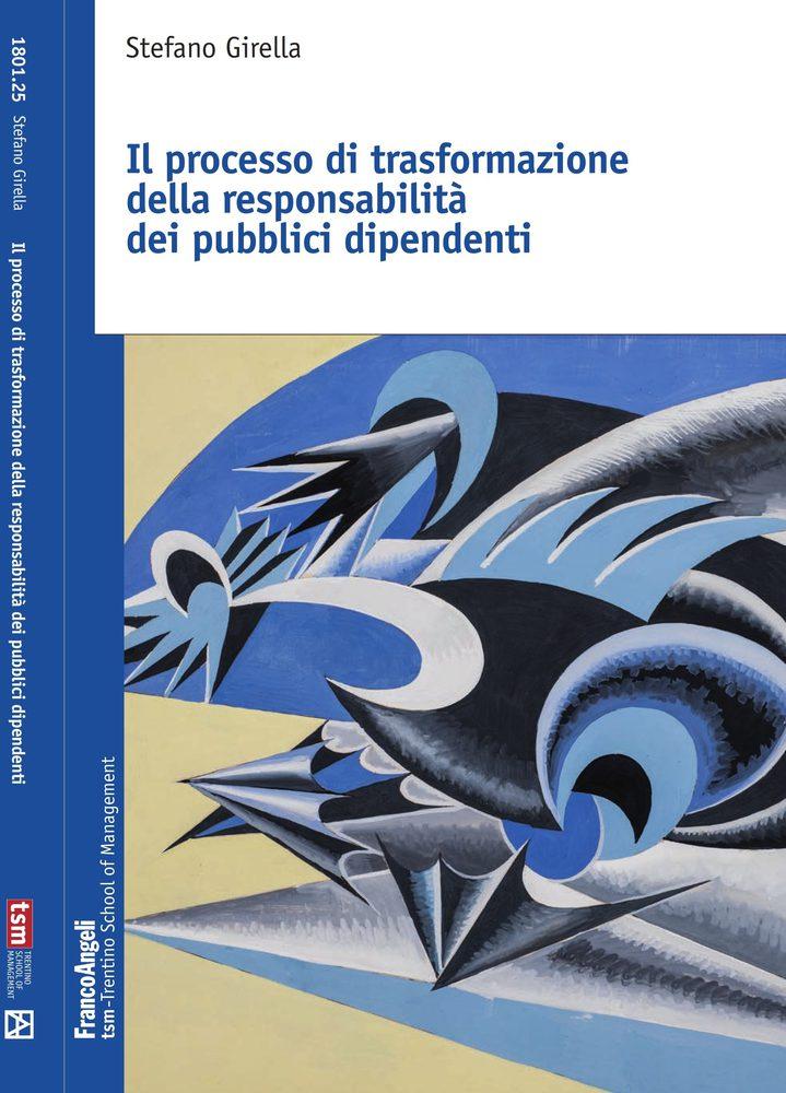 Il processo di trasformazione della responsabilità dei pubblici dipendenti