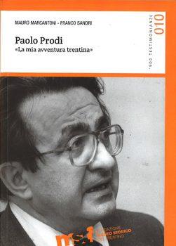 Paolo Prodi. La mia avventura trentina