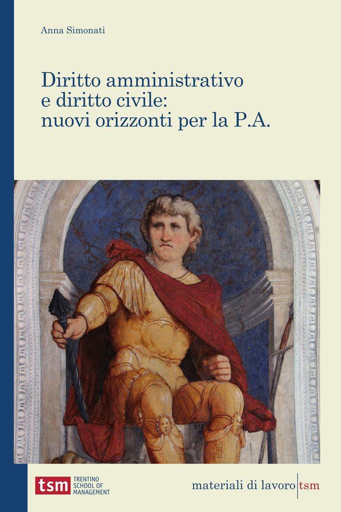 Diritto amministrativo e diritto civile: nuovi orizzonti per la P.A.
