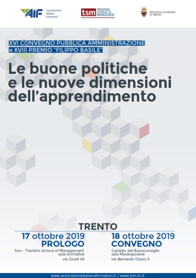 """XVI Convegno Pubblica Amministrazione e XVIII Premio """"Filippo Basile"""". Le buone politiche e le nuove dimensioni dell'apprendimento"""