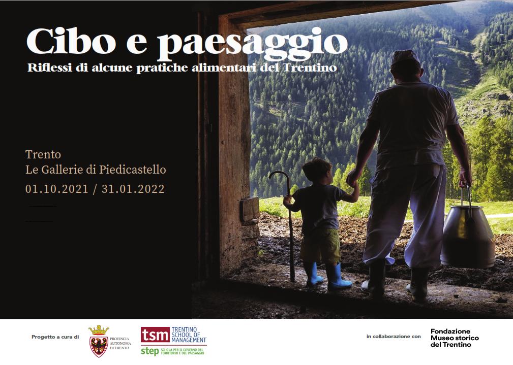 Cibo e paesaggio. Riflessi di alcune pratiche alimentari del Trentino