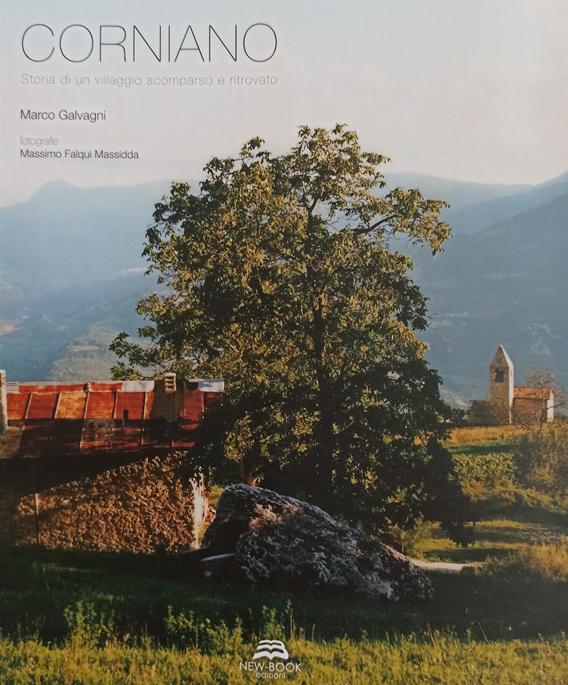 Corniano. Storia di un villaggio scomparso e ritrovato