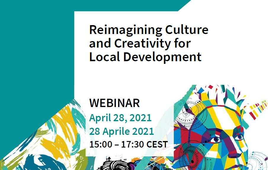Reimagining Culture And Creativity For Local Development<br />Re-immaginare la cultura e la creatività per lo sviluppo locale