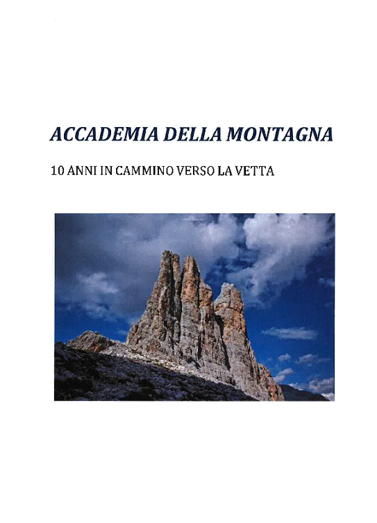 Accademia della montagna. 10 anni in cammino verso la vetta