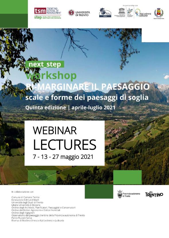 next_step. Ri-marginare il paesaggio - Scale e forme dei paesaggi di soglia | Lectures aperte al pubblico