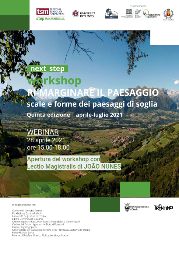 next_step. Ri-marginare il paesaggio - Scale e forme dei paesaggi di soglia | Lectio Magistralis di João Nunes