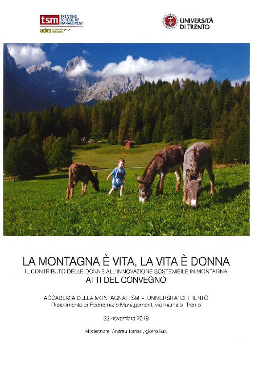 La montagna e' vita, la vita e' donna. Il contributo delle donne all'innovazione sostenibile in montagna