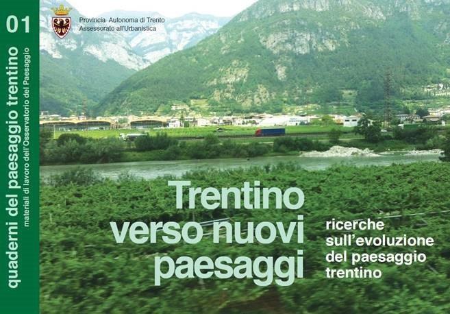 Trentino, verso nuovi paesaggi